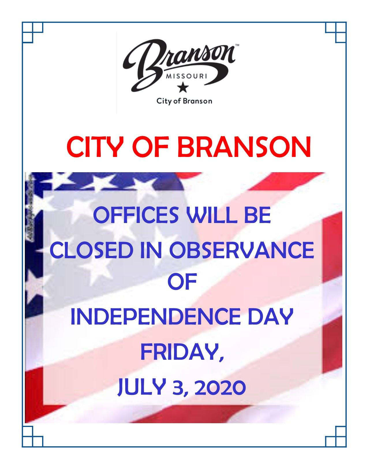 City Closed Independence Day 2020